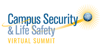 Campus Security & Life Safety Virtual Summit